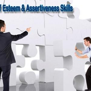 Building Your Self-Esteem and Assertiveness Skills